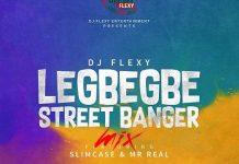 dj flexy legbegbe street mixtape