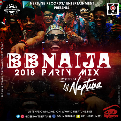 DJ Neptune mixtape BBNaija 2018