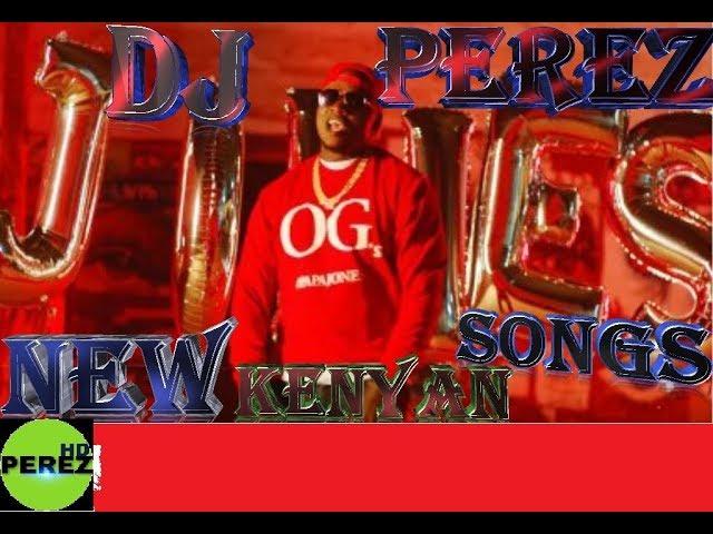 dj perez kenya mixtape 2018