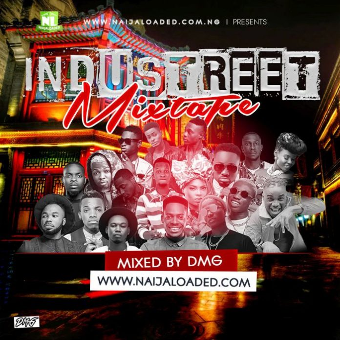 industreet hip hop naija mixtape dmg
