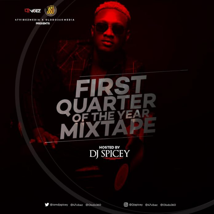 dj spicey first quarter of the year mixtape
