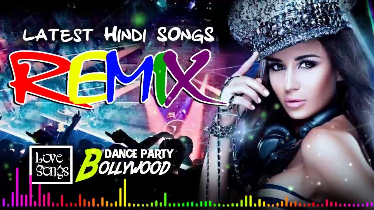 Best Hindi Remix Songs 2019 DJ Mixtape - DJ Mixtapes
