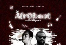 DJ Osh Afrobeat Mix Vol 1