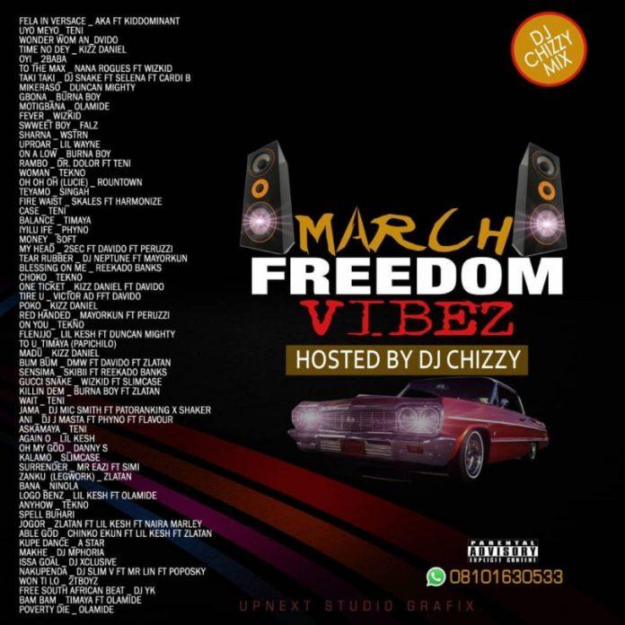 DJ CHIZY MRCH FREEDOM VIBES MIX 2019
