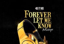 DJTYMIX Forever Let Me Know Mixtape